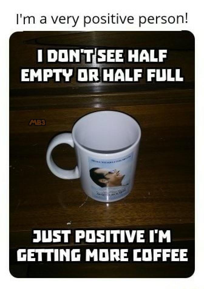 More Coffee - meme