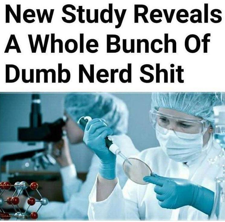 Damn scientists - meme