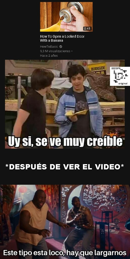 Busca el video y acepta, es original. - meme
