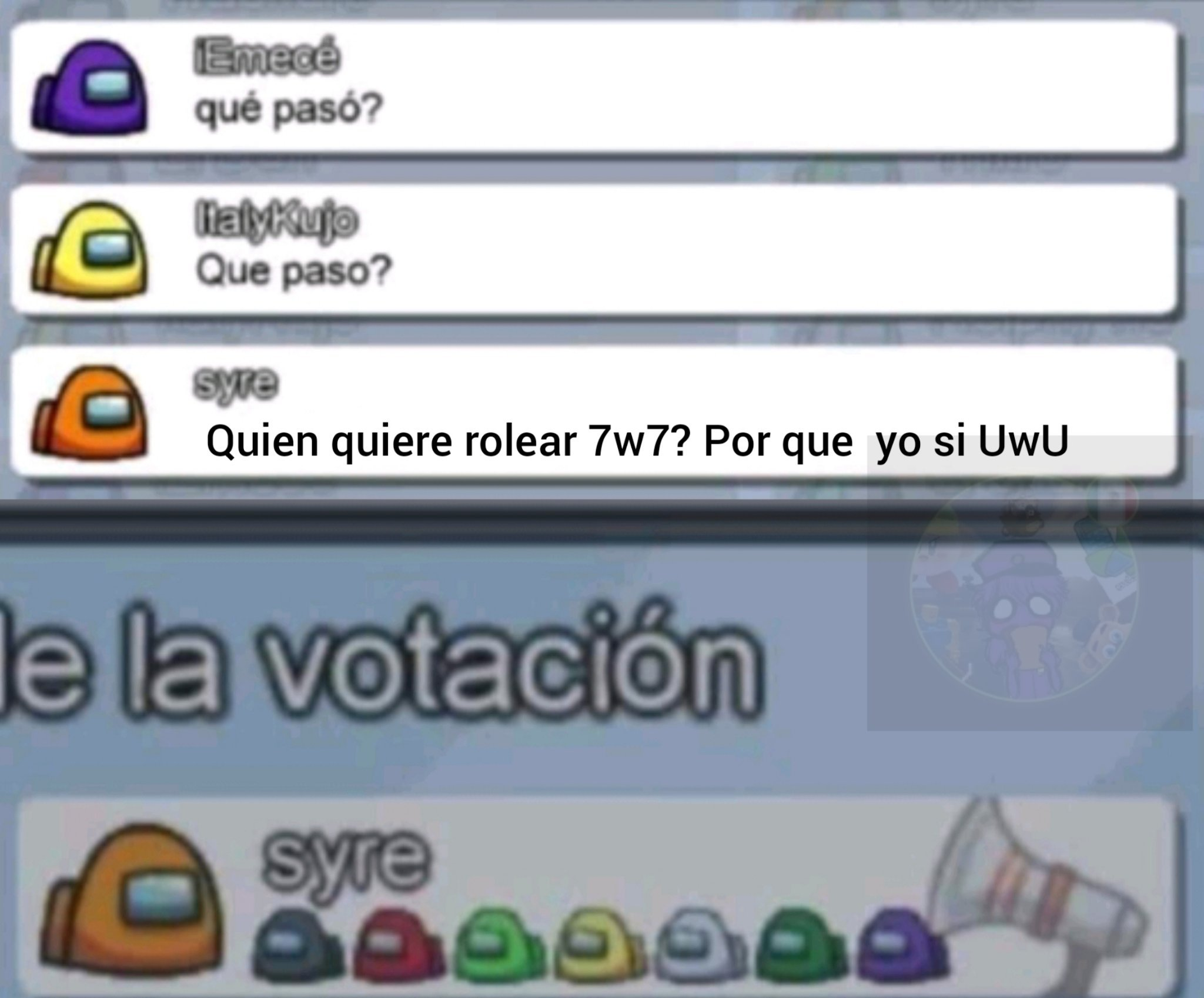"Rolear con ""7w7"" ""UwU"" es de jotos. - meme"