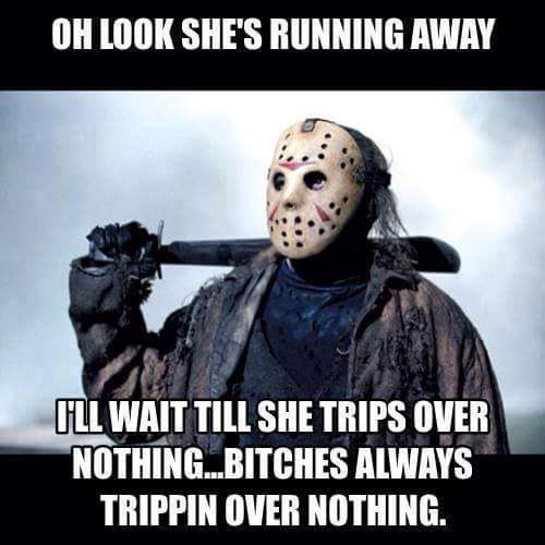 Bitches be tripping - meme
