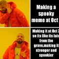 Happy late ass Spooktober