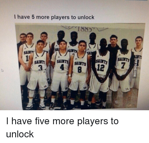5 More Players to Unlock - meme