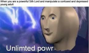 Unlimted powr - meme