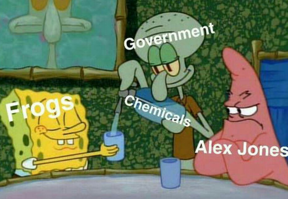 They turn the friggin' frogs gay. - meme