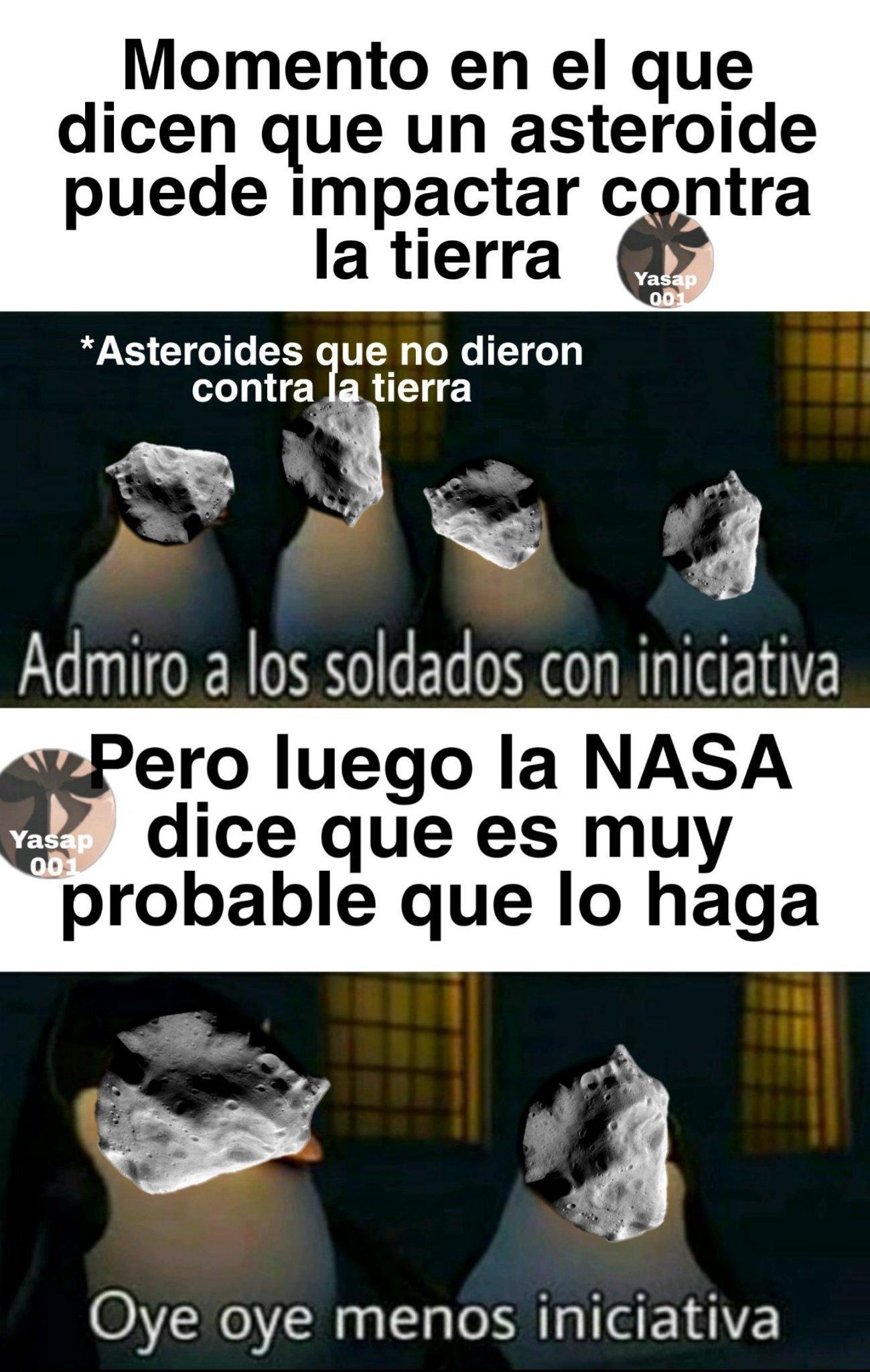 Asteroide voladorrrr... - meme