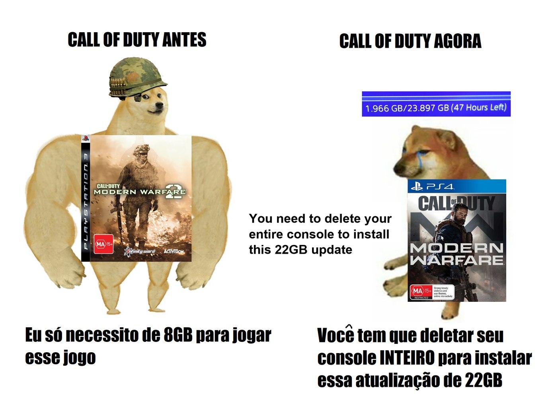 Call of Duty Moderns Warfare tem que caber no console,mas tem que deletar alguns jogos do console,oq é uma pena. Passa ae mod - meme