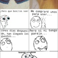 Hay que darles uso... (Forever Alone)