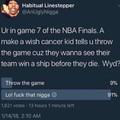 Whomst the fucj would throw the game