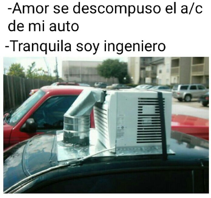 Ingenieros be like - meme