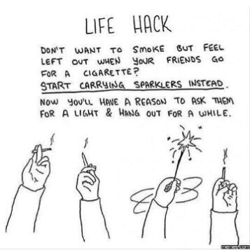 A great life hack for non-smokers - meme