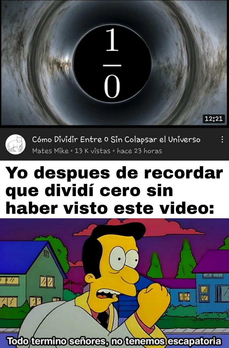 14÷0 *procede a colapsar el universo* - meme