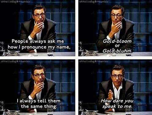 Do you not dare speak to the great Jeff Gold-bluhm - meme
