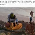 my dreams be like