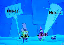 Cold War in a nutshell - meme