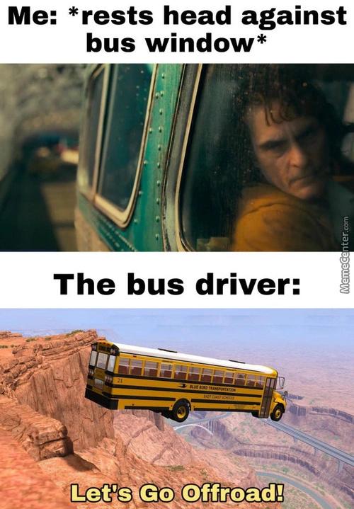 Rest the bus driver - meme