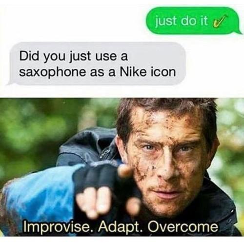 Improvise. Adapt. Overcome - meme