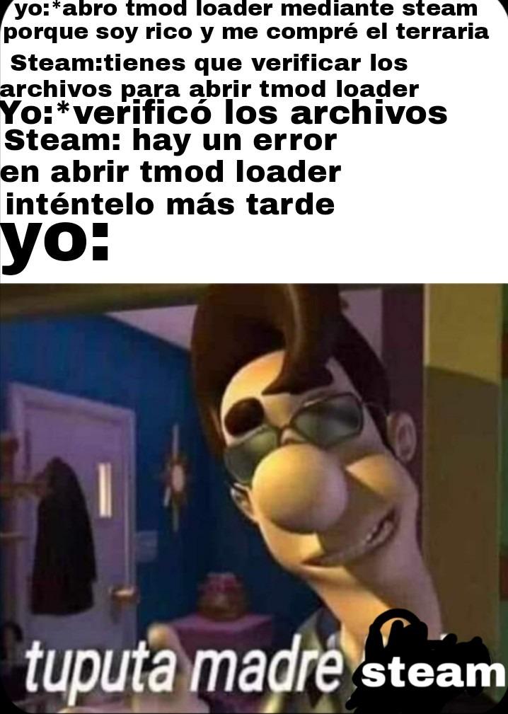 Tu puta madre steam - meme