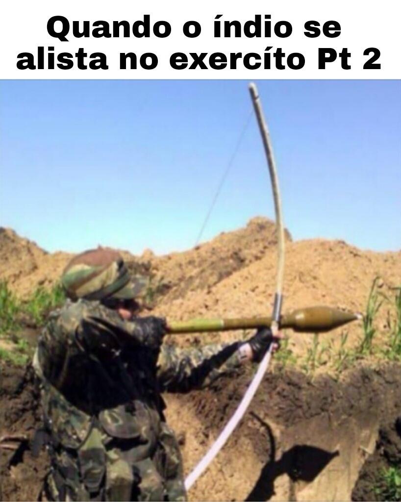 Índio Militar parte 2 - meme