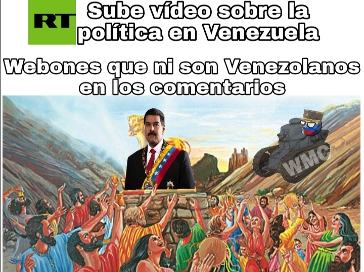 Maldita sea RT, mamandosela a dictaduras Socialistas denuevo - meme
