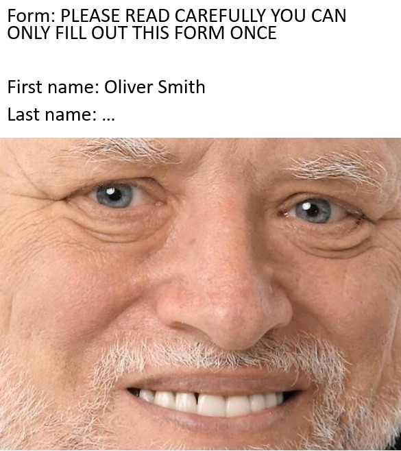 You can only fill this form once - meme