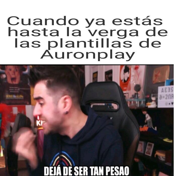 Vota #NoMásPlantillasDeAuron - meme