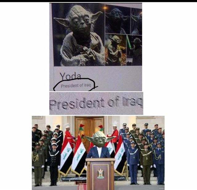 Yoda is the new president of Iraq - meme