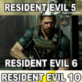 Im scared for Resident Evil 10...