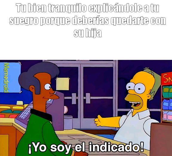 ES EL INDICADO - meme