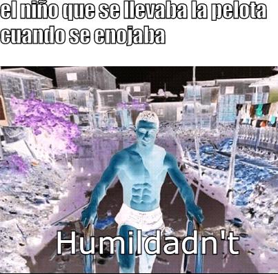 Humildan't - meme