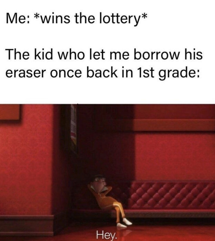 That annoying kid be like - meme