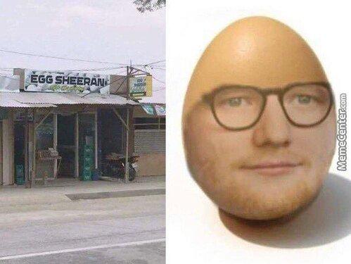 Egg sheran - meme