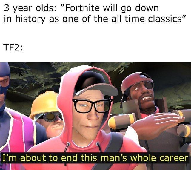 Tf2 needs respect - meme