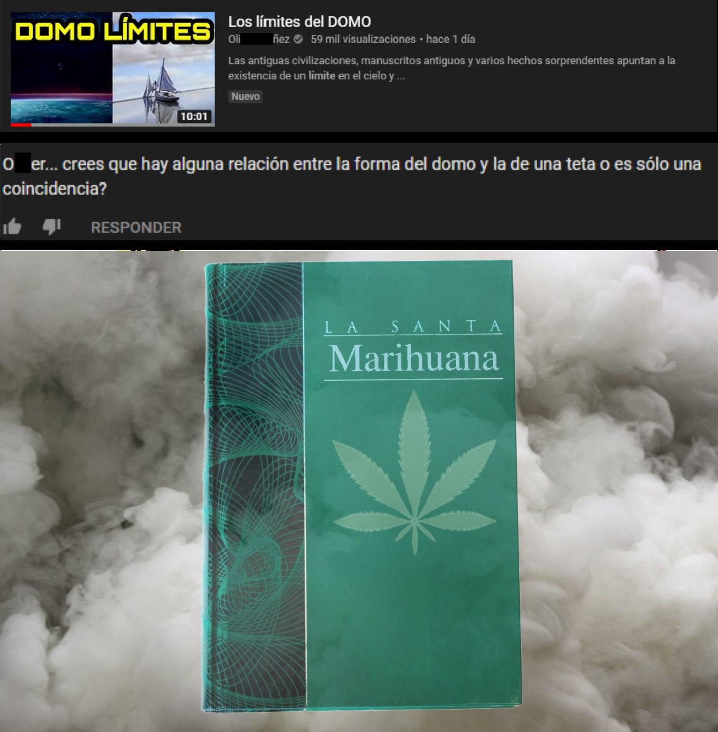 La santa marihuana y el domo perdido - meme