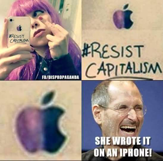 It should be not in Capital letters if you want to Resist CAPITALISM - meme