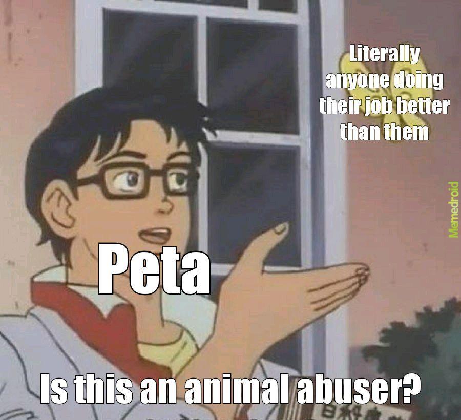 Fuck peta - meme