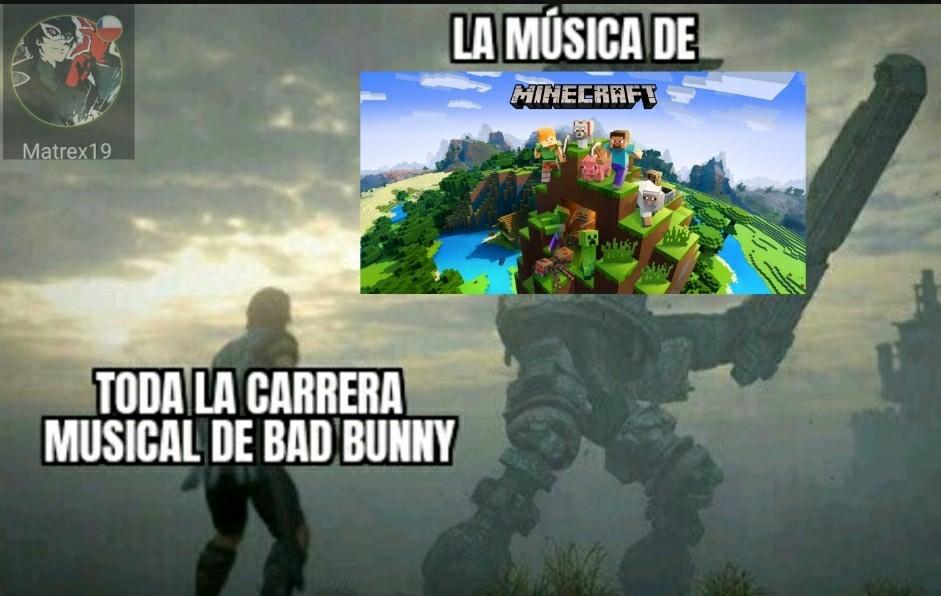 El OST del Minecraft es mejor que esa cosa...si no conocen la plantilla busquen shadow of the colossus - meme