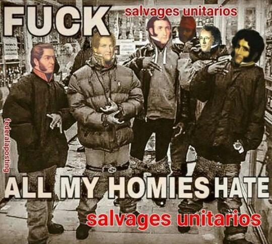 MUERTE A LOS SALVAJES E INMUNDOS UNITARIOS - meme