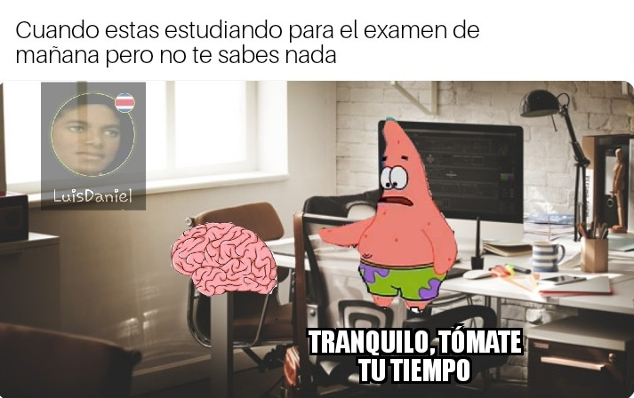 Hoy terminé mis examenes - meme