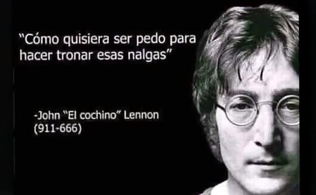 """Jhon """"El cochino"""" Lenon - meme"""