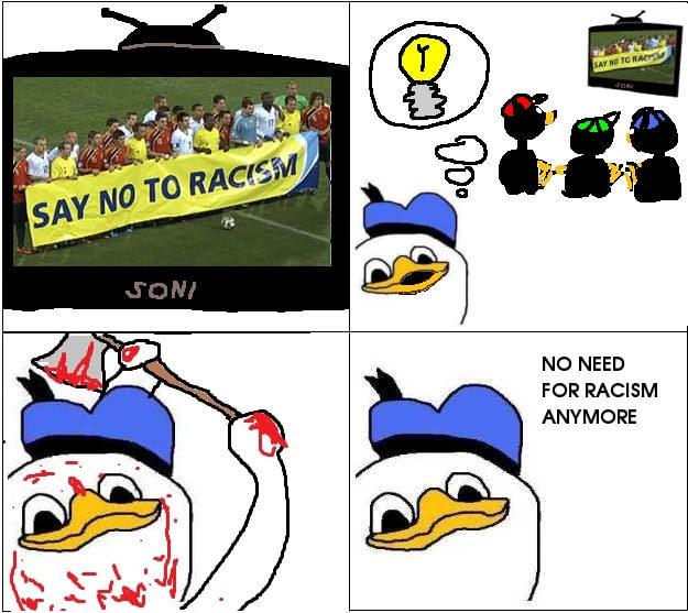 Nao é necessario racismo se nao houver outra raça - meme