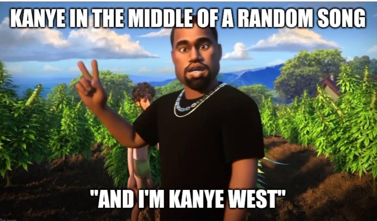 And im Kanye west - meme