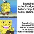 schools be like