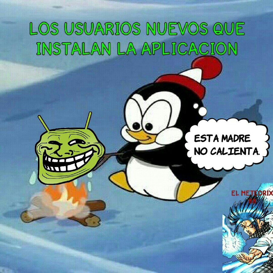 Chilly Willy probando memedroid