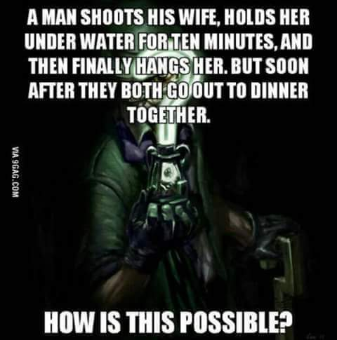 Riddle me this - meme