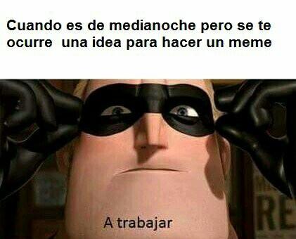 A trabajar - meme