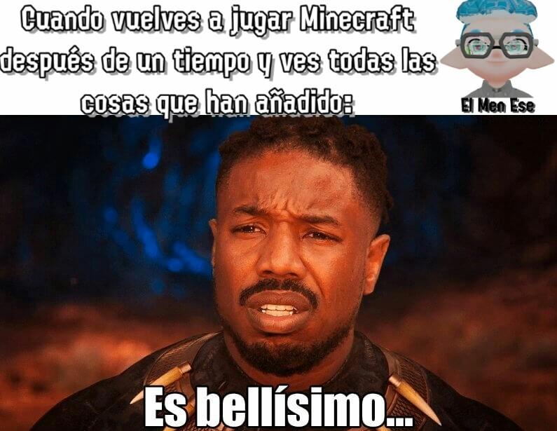 He estado jugando Minecraft últimamente y debo decir que ha cambiado mucho - meme
