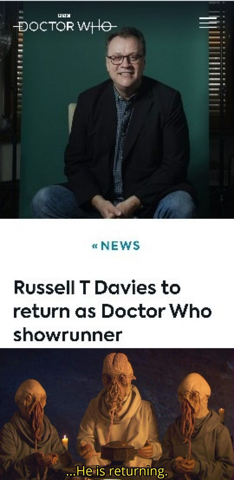 He is returning. - meme