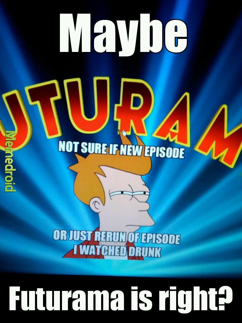 Futurama episode 7x01 - meme