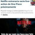 Maldita sea, Netflix...